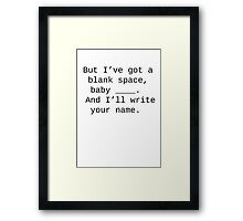 Blank Space T-Shirt Framed Print