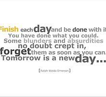 Finish Each Day by jegustavsen
