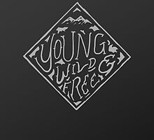 Young, Wild, & Free by Francis O.