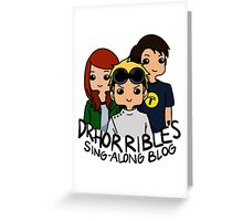 Dr. Horrible's Sing-Along Blog Greeting Card
