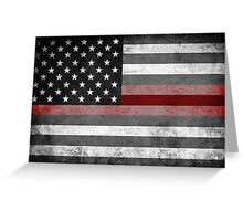 The Thin Red Line - American Firefighter Greeting Card
