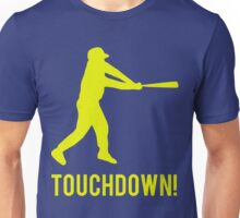 Baseball Touchdown Unisex T-Shirt