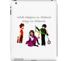 What Happens in Albania Stays in Albania iPad Case/Skin