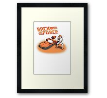 Back To The Force! Framed Print