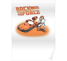 Back To The Force! Poster