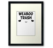 Weaboo Trash - Anime  Framed Print