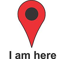 I am here Photographic Print