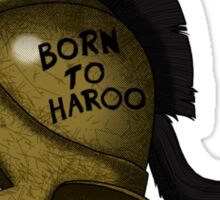 Spartan Helmet! Born to Haroo! Sticker