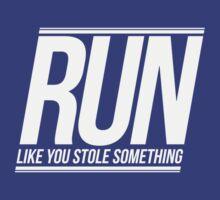 Run Like You Stole Something (White) T-Shirt