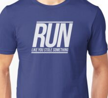 Run Like You Stole Something (White) Unisex T-Shirt