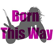 Born This Way Silhouette Photographic Print