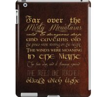 Misty Mountains Thorin's Song iPad Case/Skin
