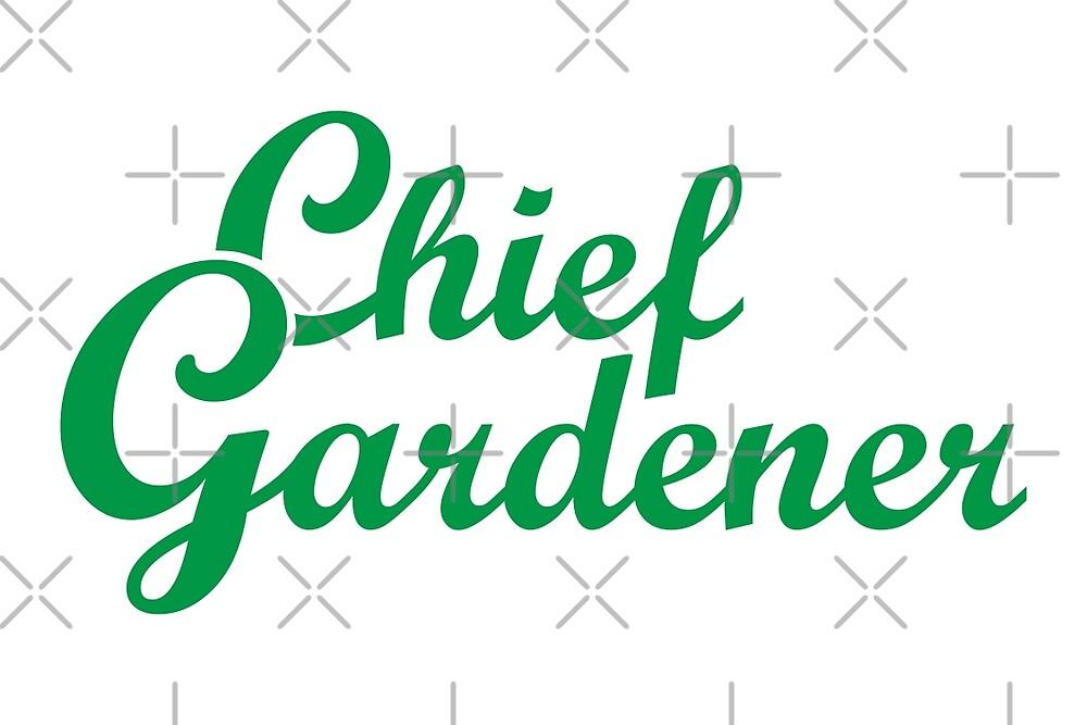 Chief Gardener Garden Design by theshirtshops