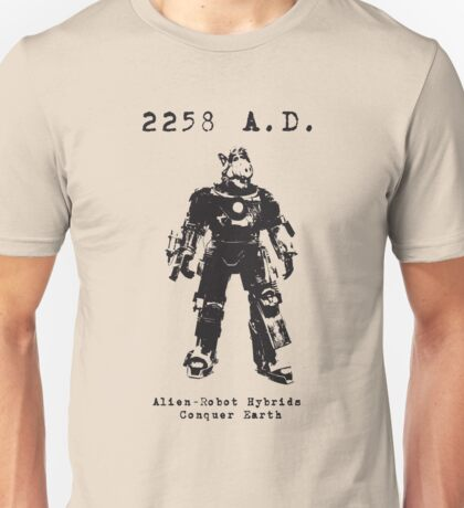 2258 A.D. This time he wants more than just cats... Unisex T-Shirt