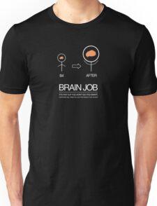 BRAIN JOB Unisex T-Shirt