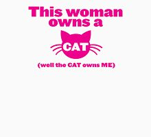 This WOMAN owns a CAT (well the cat owns ME) Womens Fitted T-Shirt