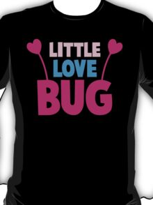 Little love bug with cute little antennae matching big love bug T-Shirt