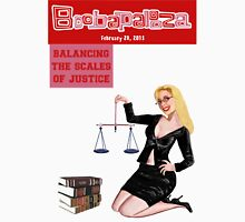 Boobapalooza: Balancing the Scales of Justice Unisex T-Shirt