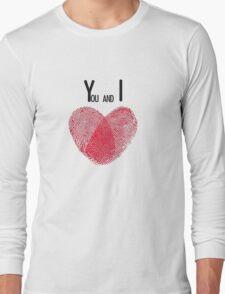 You and I - T Long Sleeve T-Shirt