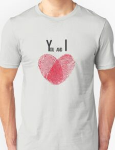 You and I - T T-Shirt