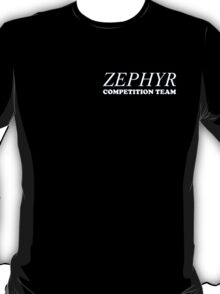 Zephyr Competition Shirt (Their First Competition) T-Shirt