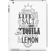 Life is like a bottle of Tequila... iPad Case/Skin