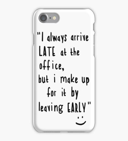 Office hours iPhone Case/Skin