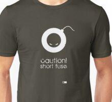 No patients! Unisex T-Shirt