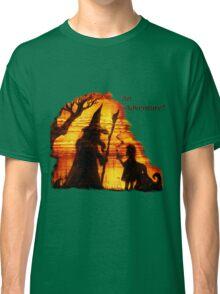 An Adventure?  Classic T-Shirt