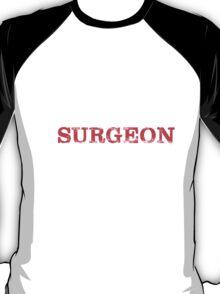 Smart Good Looking Surgeon T-shirt T-Shirt