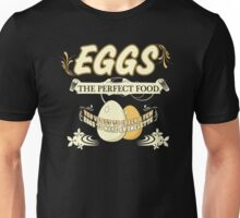 Eggs - The Perfect Food Unisex T-Shirt
