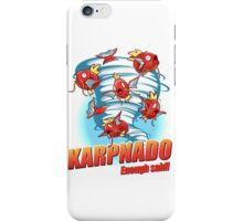 KARPNADO! iPhone Case/Skin
