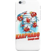 KARPNADO! iPhone Case/Skin