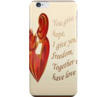 Together We Have Love Greeting Card iPhone Case/Skin