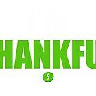 I'M THANKFUL by Zach Lowery