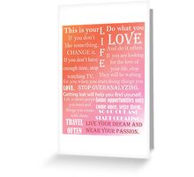 This Is Your Life (Pink) Greeting Card
