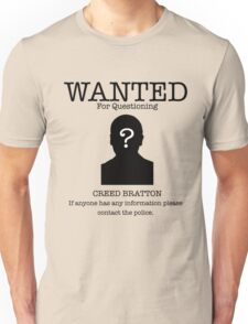Wanted Creed Bratton (the Office US) Unisex T-Shirt