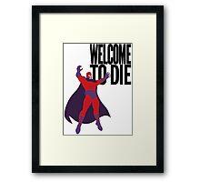 X-men, Welcome to Die Framed Print