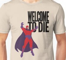 X-men, Welcome to Die Unisex T-Shirt