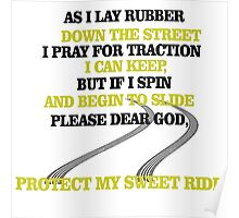 Dear god, Protect my sweet ride! Poster