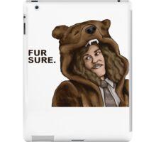 Workaholics - Fur Sure iPad Case/Skin