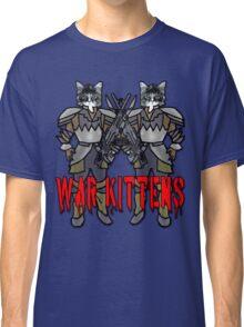 WAR KITTENS?  War Kittens! Classic T-Shirt