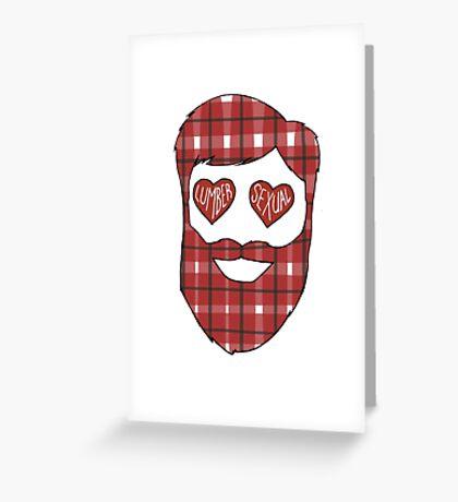 Lumber-sexual Greeting Card