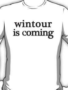 w is coming T-Shirt