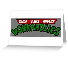Workaholics - Teenage Mutant Ninja Turtles Logo Greeting Card