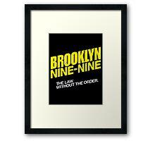 Brooklyn Nine-Nine Logo & Slogan Framed Print
