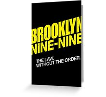 Brooklyn Nine-Nine Logo & Slogan Greeting Card