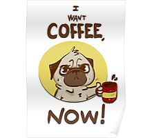 I want Coffee Poster