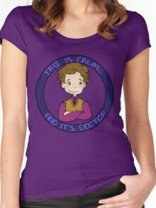This is calm and it's doctor Women's Fitted Scoop T-Shirt