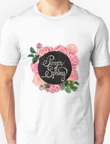 Power of spring T-Shirt